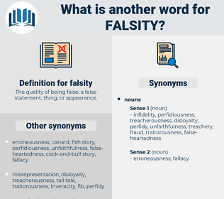 falsity, synonym falsity, another word for falsity, words like falsity, thesaurus falsity