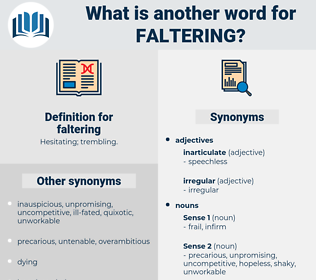 faltering, synonym faltering, another word for faltering, words like faltering, thesaurus faltering