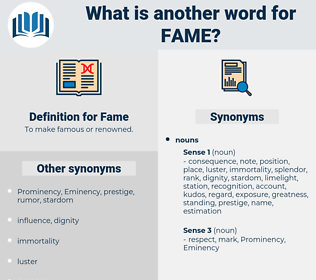 Fame, synonym Fame, another word for Fame, words like Fame, thesaurus Fame