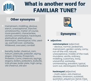 familiar tune, synonym familiar tune, another word for familiar tune, words like familiar tune, thesaurus familiar tune