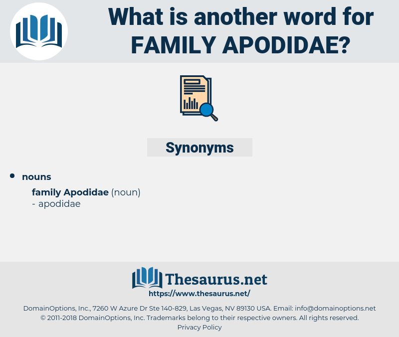Family Apodidae, synonym Family Apodidae, another word for Family Apodidae, words like Family Apodidae, thesaurus Family Apodidae