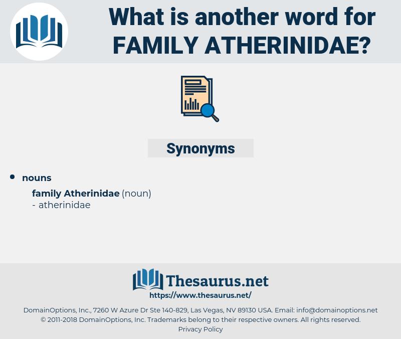 Family Atherinidae, synonym Family Atherinidae, another word for Family Atherinidae, words like Family Atherinidae, thesaurus Family Atherinidae