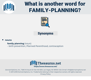 family planning, synonym family planning, another word for family planning, words like family planning, thesaurus family planning