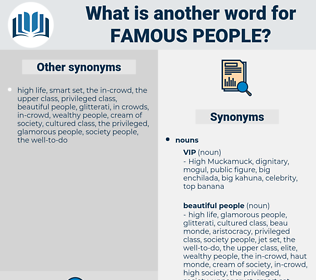 famous people, synonym famous people, another word for famous people, words like famous people, thesaurus famous people