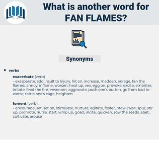 fan flames, synonym fan flames, another word for fan flames, words like fan flames, thesaurus fan flames