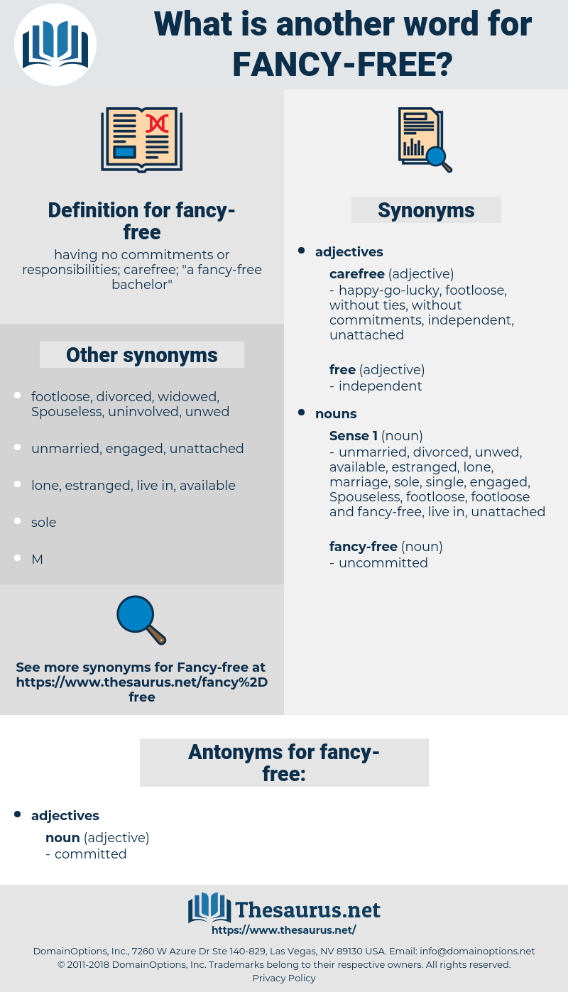 fancy-free, synonym fancy-free, another word for fancy-free, words like fancy-free, thesaurus fancy-free