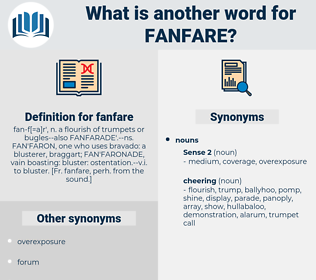 fanfare, synonym fanfare, another word for fanfare, words like fanfare, thesaurus fanfare