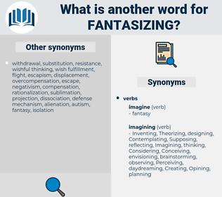 fantasizing, synonym fantasizing, another word for fantasizing, words like fantasizing, thesaurus fantasizing
