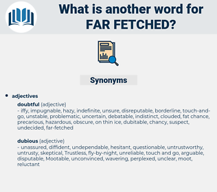 far-fetched, synonym far-fetched, another word for far-fetched, words like far-fetched, thesaurus far-fetched
