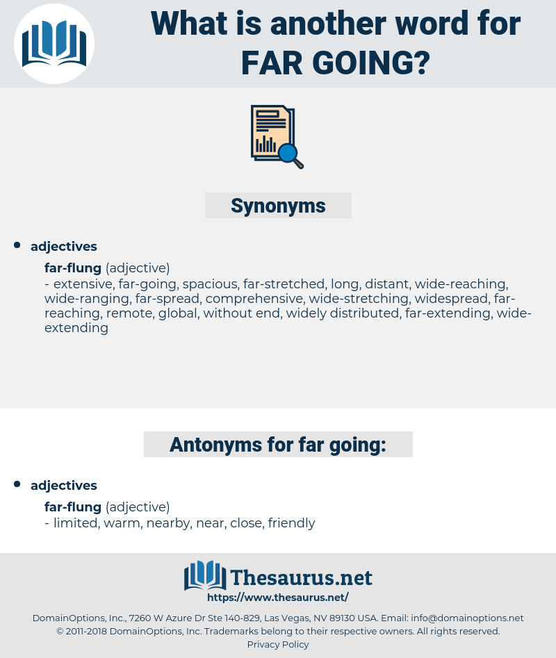 far-going, synonym far-going, another word for far-going, words like far-going, thesaurus far-going