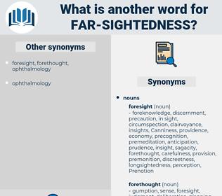 far-sightedness, synonym far-sightedness, another word for far-sightedness, words like far-sightedness, thesaurus far-sightedness