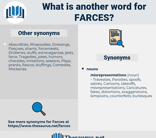 farces, synonym farces, another word for farces, words like farces, thesaurus farces