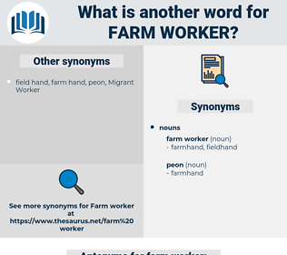 farm worker, synonym farm worker, another word for farm worker, words like farm worker, thesaurus farm worker