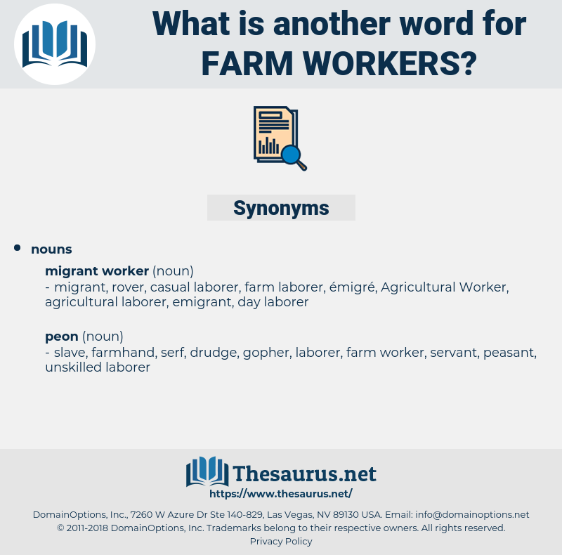 farm workers, synonym farm workers, another word for farm workers, words like farm workers, thesaurus farm workers