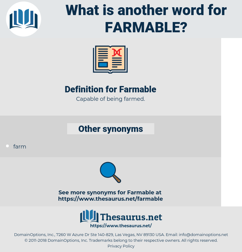 Farmable, synonym Farmable, another word for Farmable, words like Farmable, thesaurus Farmable