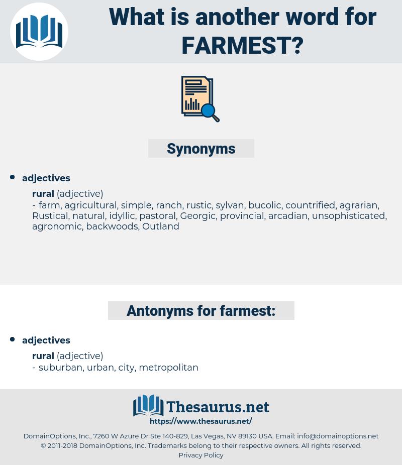farmest, synonym farmest, another word for farmest, words like farmest, thesaurus farmest