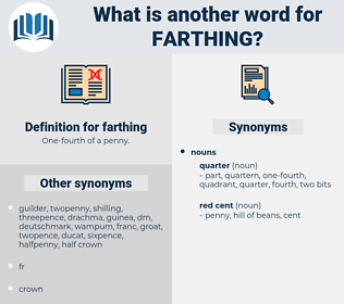 farthing, synonym farthing, another word for farthing, words like farthing, thesaurus farthing
