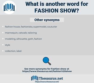 fashion show, synonym fashion show, another word for fashion show, words like fashion show, thesaurus fashion show