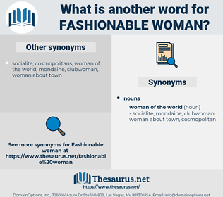 fashionable woman, synonym fashionable woman, another word for fashionable woman, words like fashionable woman, thesaurus fashionable woman