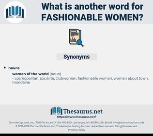 fashionable women, synonym fashionable women, another word for fashionable women, words like fashionable women, thesaurus fashionable women