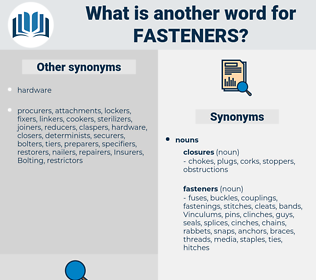 fasteners, synonym fasteners, another word for fasteners, words like fasteners, thesaurus fasteners