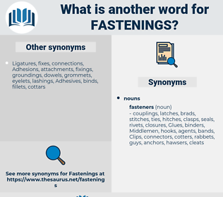 fastenings, synonym fastenings, another word for fastenings, words like fastenings, thesaurus fastenings