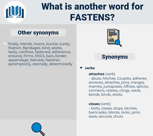 fastens, synonym fastens, another word for fastens, words like fastens, thesaurus fastens