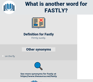 Fastly, synonym Fastly, another word for Fastly, words like Fastly, thesaurus Fastly