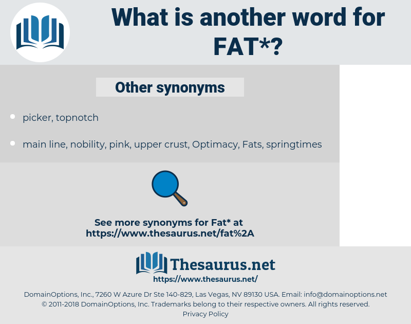 fat, synonym fat, another word for fat, words like fat, thesaurus fat