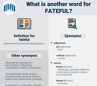 fateful, synonym fateful, another word for fateful, words like fateful, thesaurus fateful