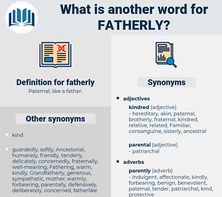 fatherly, synonym fatherly, another word for fatherly, words like fatherly, thesaurus fatherly
