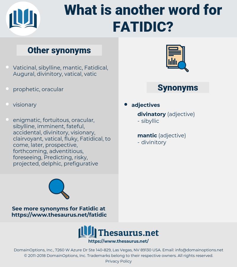 fatidic, synonym fatidic, another word for fatidic, words like fatidic, thesaurus fatidic