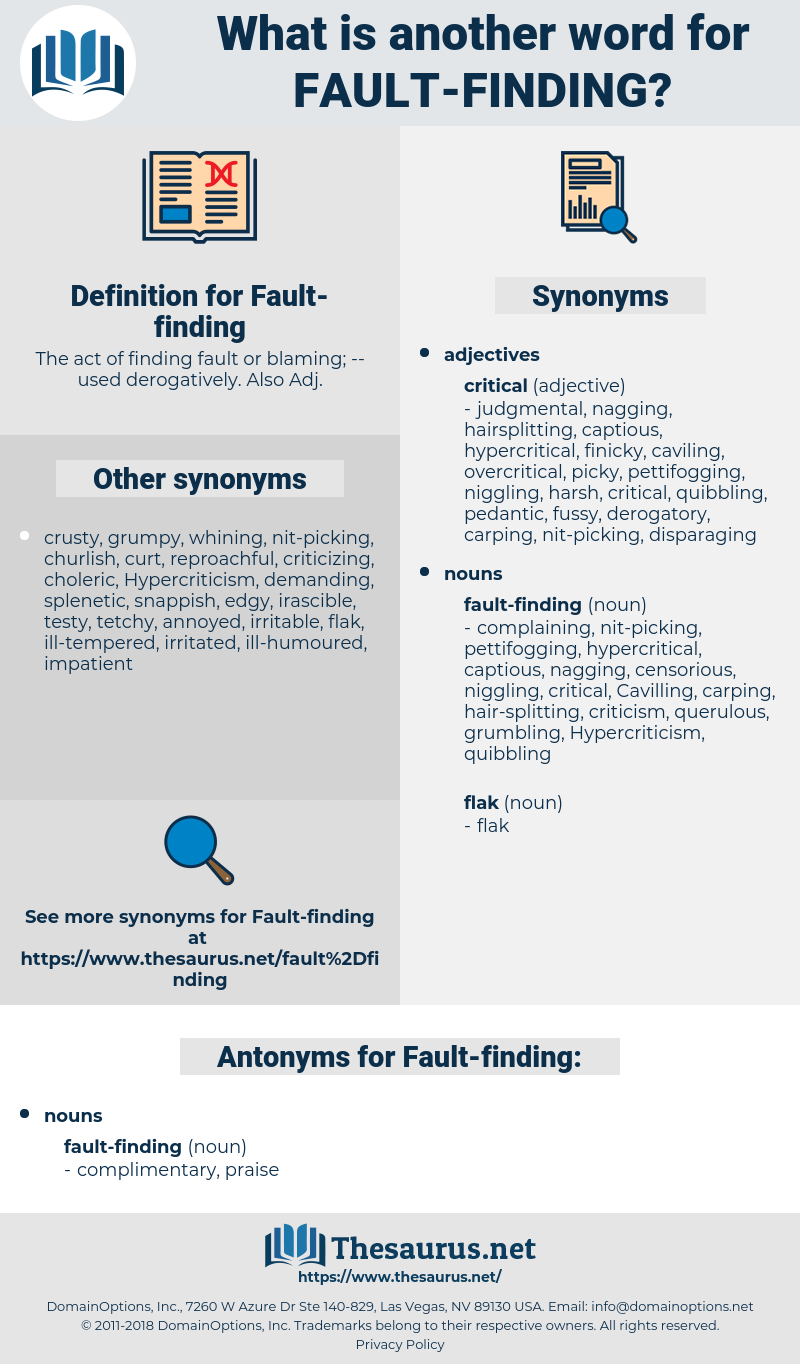 Fault-finding, synonym Fault-finding, another word for Fault-finding, words like Fault-finding, thesaurus Fault-finding