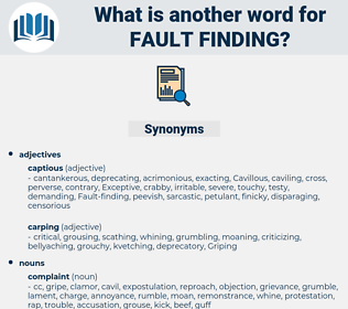 fault finding, synonym fault finding, another word for fault finding, words like fault finding, thesaurus fault finding