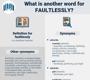 faultlessly, synonym faultlessly, another word for faultlessly, words like faultlessly, thesaurus faultlessly