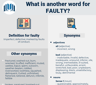 faulty, synonym faulty, another word for faulty, words like faulty, thesaurus faulty
