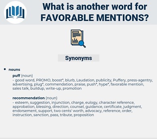 favorable mentions, synonym favorable mentions, another word for favorable mentions, words like favorable mentions, thesaurus favorable mentions