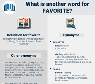 favorite, synonym favorite, another word for favorite, words like favorite, thesaurus favorite