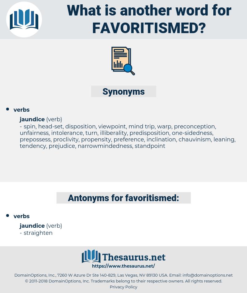 favoritismed, synonym favoritismed, another word for favoritismed, words like favoritismed, thesaurus favoritismed