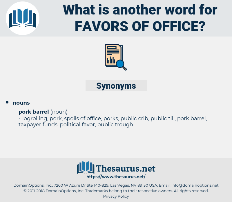 favors of office, synonym favors of office, another word for favors of office, words like favors of office, thesaurus favors of office