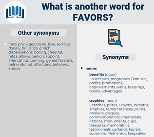 favors, synonym favors, another word for favors, words like favors, thesaurus favors