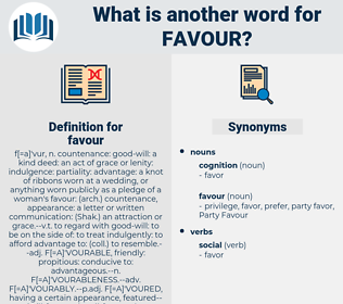 favour, synonym favour, another word for favour, words like favour, thesaurus favour
