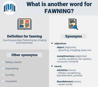 fawning, synonym fawning, another word for fawning, words like fawning, thesaurus fawning