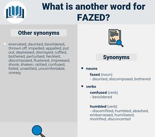 fazed, synonym fazed, another word for fazed, words like fazed, thesaurus fazed