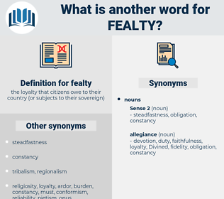 fealty, synonym fealty, another word for fealty, words like fealty, thesaurus fealty