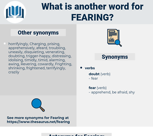 Fearing, synonym Fearing, another word for Fearing, words like Fearing, thesaurus Fearing