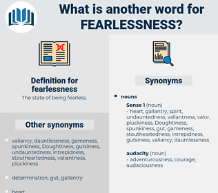 fearlessness, synonym fearlessness, another word for fearlessness, words like fearlessness, thesaurus fearlessness