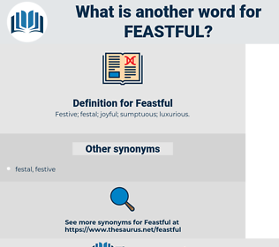 Feastful, synonym Feastful, another word for Feastful, words like Feastful, thesaurus Feastful