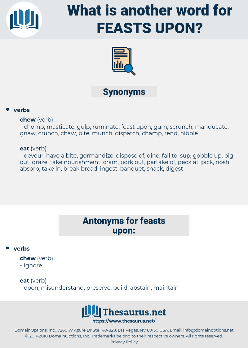 feasts upon, synonym feasts upon, another word for feasts upon, words like feasts upon, thesaurus feasts upon