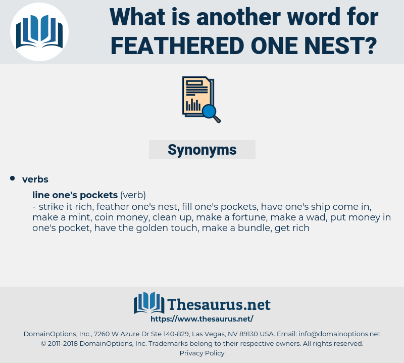 feathered one nest, synonym feathered one nest, another word for feathered one nest, words like feathered one nest, thesaurus feathered one nest